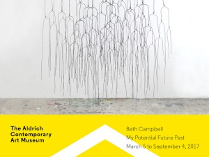 The Aldrich Museum – Beth Campbell: My Potential Future Past